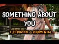 Download Mp3 Elderbrook & Rudimental - Something About You