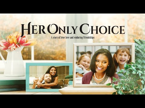 Her Only Choice - Trailer (2018)