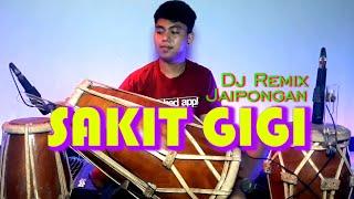 SAKIT GIGI - DJ REMIX JAIPONGAN KOKO OFFICIAL