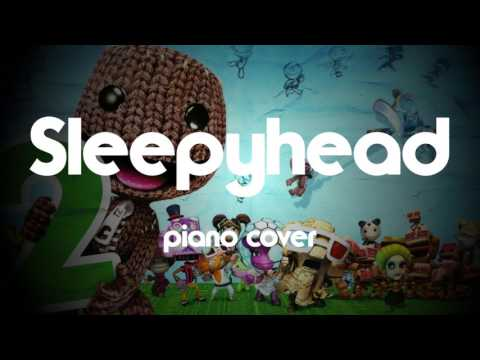 Sleepyhead Piano Cover