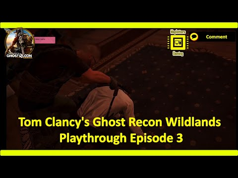Tom Clancy's Ghost Recon Wildlands Playthrough Episode 3 - Intel and Defending Radio Transmission |