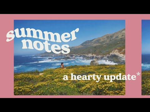 A HEARTY UPDATE ⁄⁄⭐️ June-August notes ⭐️