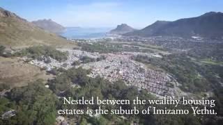 Unequal Scenes - Imizamo Yethu and Hout Bay