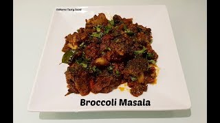 Healthy Broccoli Masala - Broccoli Recipes Indian Vegetarian - Moms Tasty Food