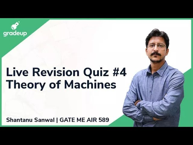 GATE ME 2019 Revision Live Quiz #4 | Theory of Machines