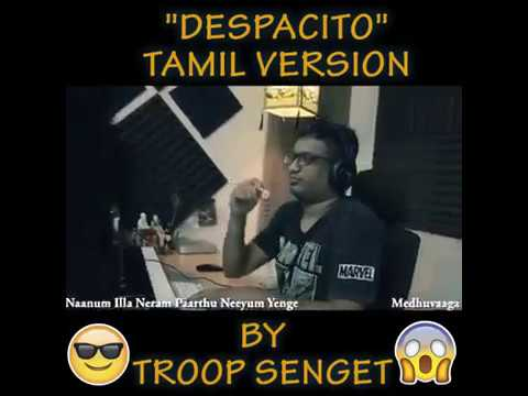DESPACITO in Tamil Versionn - Medhuvagaa
