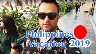 Philippines Vacation 2019