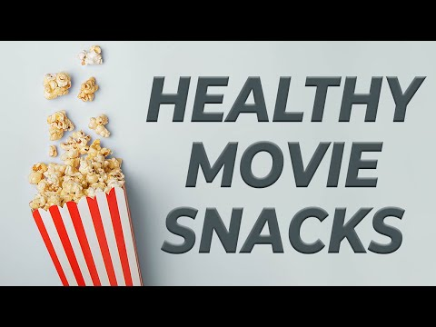 Movie Snacks that are healthy