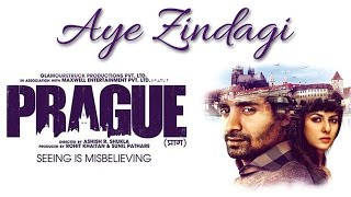 PRAGUE 2013 | Aye Zindagi Song Promo II FAMOUS INDIAN ROCK II