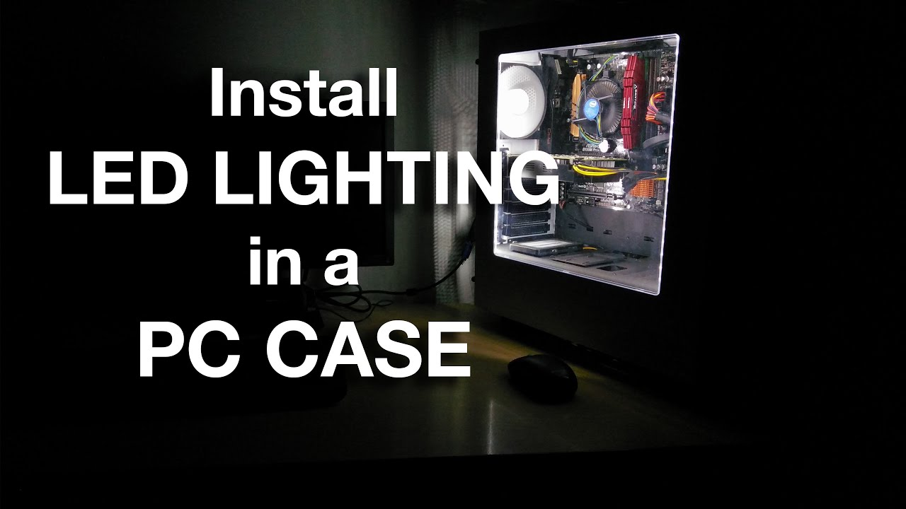 How To Install LED Lighting in a PC Case - YouTube