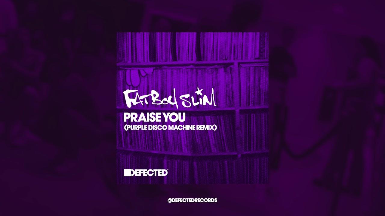 Download Fatboy Slim 'Praise You' (Purple Disco Machine Extended Remix)