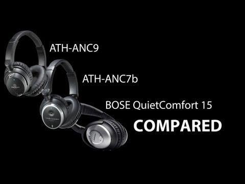 Best Noise Canceling Headphone Comparison - Bose QuietComfort 15 Audio-Technica ANC9 ANC7b