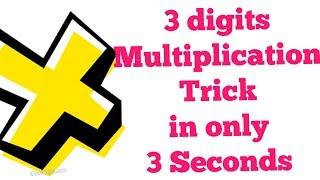 3 Second Vedic Multiplication 3 digits trick DSSSB/CTET/KVS