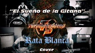 """Rata Blanca """"El sueño de la Gitana"""" cover por Termosismicos"""