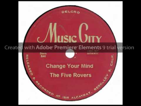 Change Your Mind  The Five Rovers  1956, MUSIC CITY
