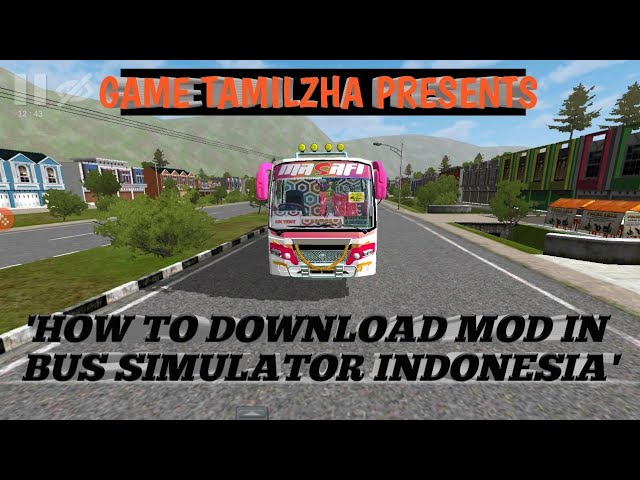 🔴HOW TO DOWNLOAD MOD IN BUS SIMULATOR INDONESIA Download