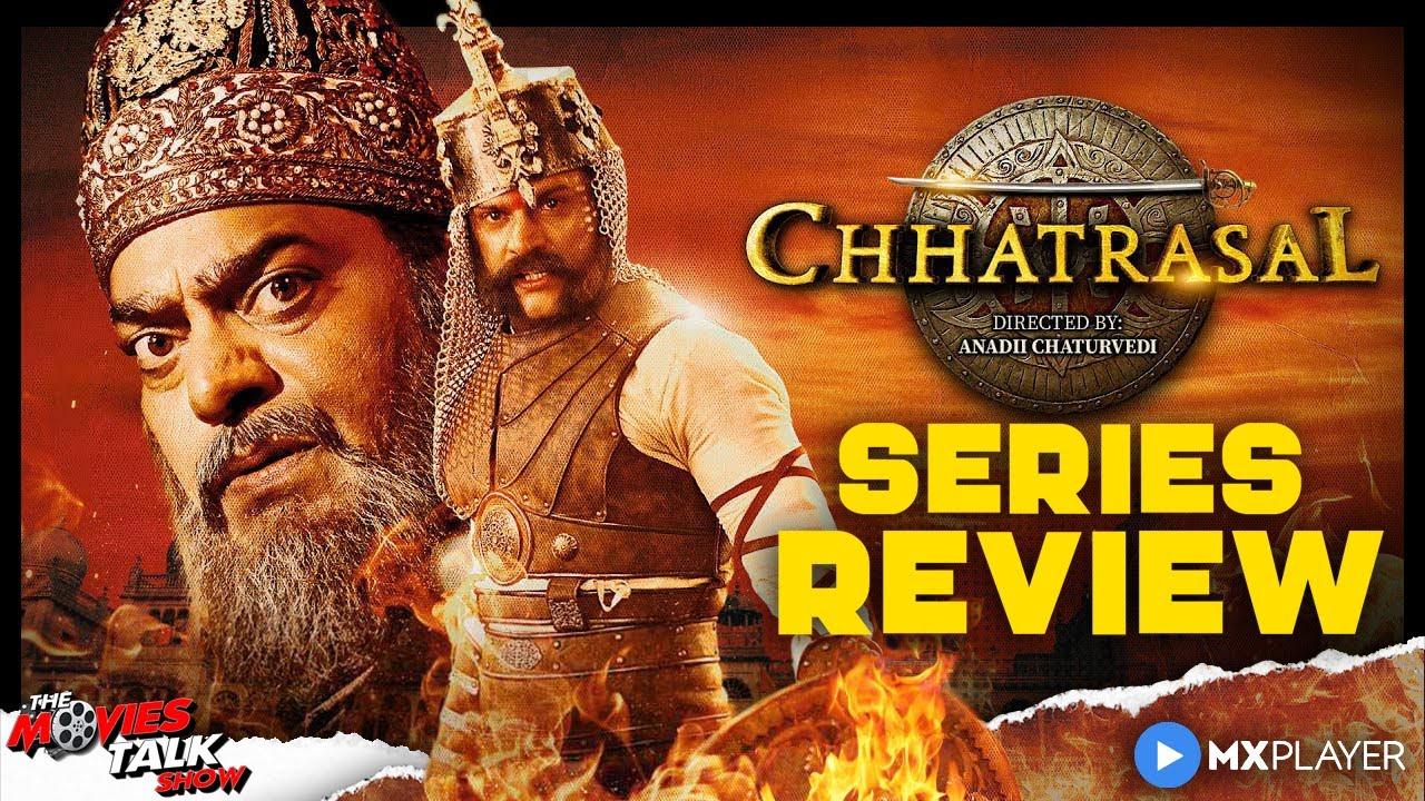 CHHATRASAL - Series Review | Neena Gupta, Ashutosh Rana & Jitin Gulati