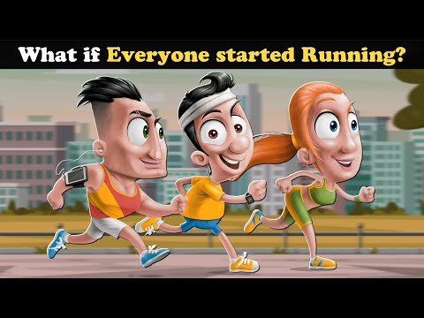 What if Everyone started Running? + more videos | #aumsum #kids #science #education #whatif
