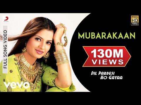 Mubarakaan Full Video - Dil Pardesi Ho Gaya|Kapil, Saloni|Sunidhi Chauhan|Usha Khanna