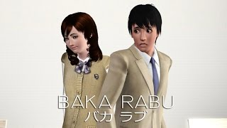 Baka Rabu (バカ ラブ) - The Sims 3 Anime Style Machinima - SIFF Fall 2013