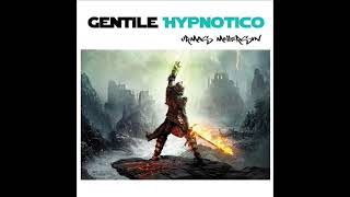 Gentile Hypnotico-Let the Magic Begin 2021-Think and do not OBEY!