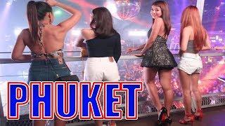HOTTEST THAI GIRLS IN PHUKET THAILAND -  Best Nightclub in PATONG