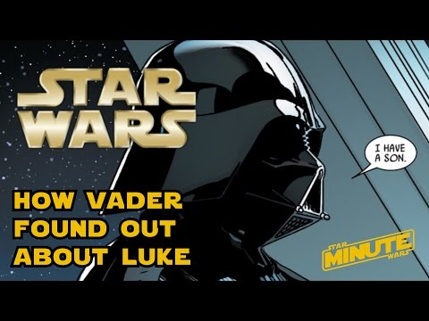 How Darth Vader Learned Luke Was His Son (Canon) - Star Wars Minute
