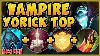 WTF! VAMPIRE YORICK 100% HAS TOO MUCH SUSTAIN! YORICK SEASON 9 TOP GAMEPLAY! - League of Legends