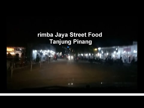 Tanjung pinang: wisata kuliner Rimba Jaya