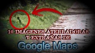 10 IMÁGENES ATERRADORAS Y EXTRAÑAS CAPTADAS POR GOOGLE MAPS | DavoValkrat | Misterios Perdidos Free HD Video