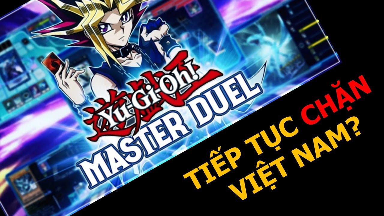Game đấu bài Yugioh đặc sắc này sẽ lại cấm người Việt Nam chơi? Yu-Gi-Oh! Master Duel   M2DA