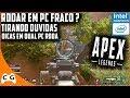 Apex Legends Como Rodar Em PC Fraco Gameplay Dicas - Novo Battle Royale Grátis da Origin