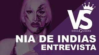 Entrevista Nia De Indias - VERSUS DRAGQUEENS T02