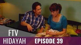 FTV Hidayah - Episode 39 | Suami Cacat Ditinggal Istri Kejam