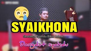Download Lagu BIKIN HATI ADEM ! SYAIKHONA VERSI DANGDUT SYAHDU (MASYAALLAH) mp3