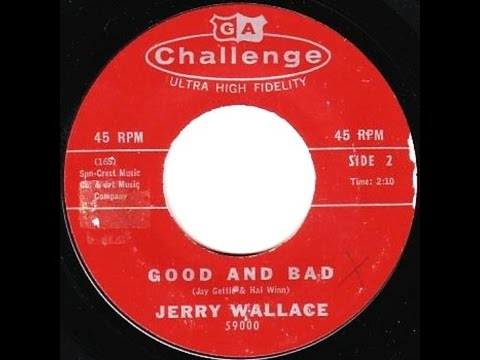 Jerry Wallace - Good And Bad / Fool's Hall Of Fame