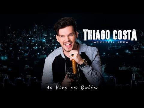 Thiago Costa - DVD PANORAMIC SHOW (DVD Completo)