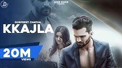 Kkajla (Official Video) Gurpreet Chattha | Super Hit Punjabi Sad Songs | Juke Dock