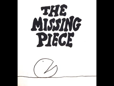 The Missing Piece- Dramatized Children