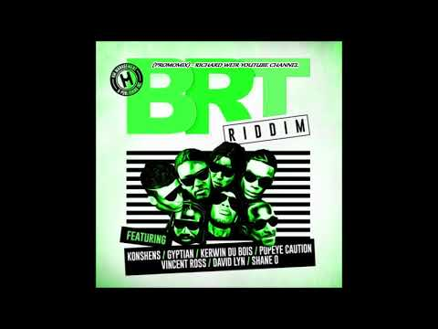 BRT RIDDIM (Mix- Aug 2017) – HM MANAGEMENT & PUBLISHING