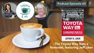 The Toyota Way Brings Kata Into the Mix, Featuring Jeff Liker