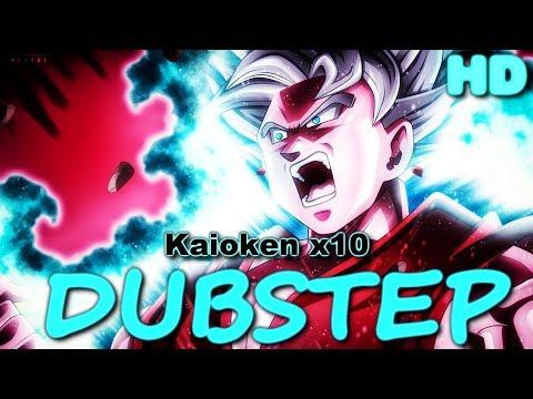 ▶ Goku Kaioken Times 10x!「DUBSTEP REMIX」 - [HD]