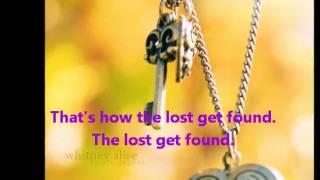 The Lost Get Found By Britt Nicole lyrics included :)