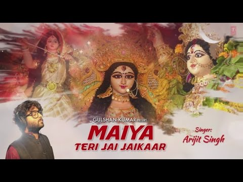 Maiya Teri Jai Jaikaar Navratri Special by ARIJIT SINGH I with English Lyrics I Lyrical Video