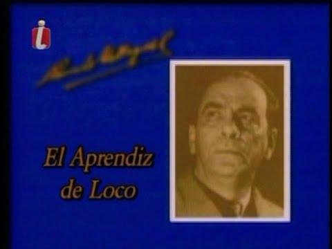 Ciclo de oro de Rómulo Gallegos : El aprendiz de loco con Carlos Márquez y Agustina Martín.