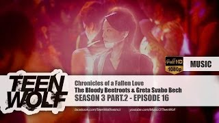The Bloody Beetroots & Greta Svabo Bech - Chronicles of a Fallen Love | Teen Wolf 3x16 Music [HD]
