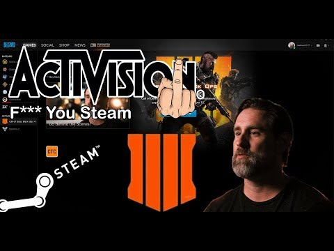 Activision F*** the Steam community. Black Ops 4 PC Angry Rant