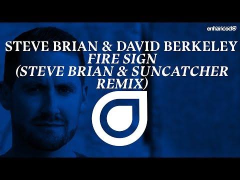 Steve Brian & David Berkely - Fire Sign (Steve Brian & Suncatcher Remix) [OUT NOW]
