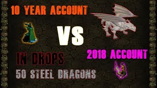 Runescape Better Drops 10 year old Account or 2018 vs Steel dragons