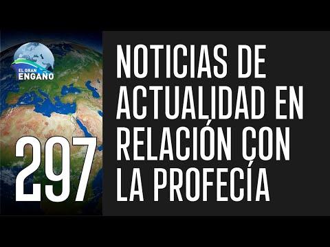 297. Noticias de actualidad en relación con la profecía.